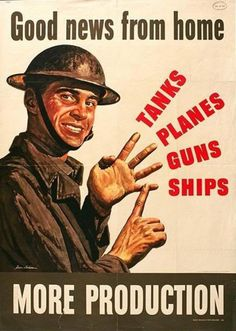"""American WWII morale-boosting propaganda depicting """"Good news from home""""; that war production was increasing. Banners, Propaganda Art, Religion, World War Ii, Good News, Wwii, Peace, Iphone, Sayings"""