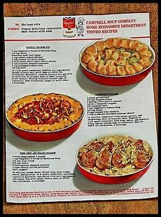 1964 Ad Campbell's Soup Casserole Means Biscuit Chicken Pie Sixties Retro Recipes, Vintage Recipes, Gourmet Recipes, Cooking Recipes, Healthy Recipes, Ethnic Recipes, Vintage Food, Retro Food, Vintage Ads