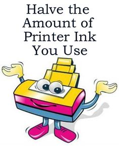 How to Halve Your Printer Ink Usage http://www.ebay.co.uk/sch/m.html?_odkw=printer&_osacat=0&_from=R40&_ssn=robs_rare_recordings&_trksid=m570.l1313&_nkw=printer&_sacat=0