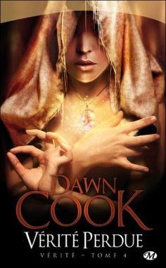 Dawn Cook - Vérité, Tome 4 : Vérité Perdue