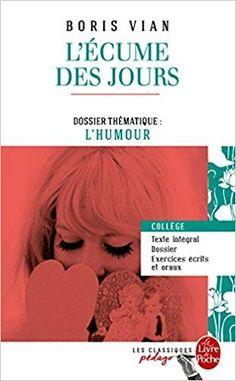 Télécharger L'Ecume des jours (Edition pédagogique): Dossier thématique : L'Humour Gratuit
