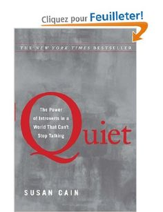 Quiet: The Power of Introverts in a World That Cant Stop Talking: Amazon.fr: Susan Cain: Livres anglais et étrangers