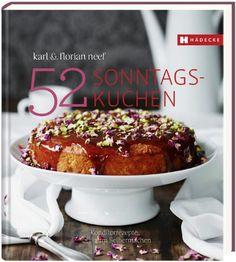 52 Sonntagskuchen: Konditorrezepte zum Selbermachen von Karl Neef http://www.amazon.de/dp/3775006818/ref=cm_sw_r_pi_dp_mzM-vb1FF6PM4