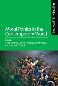 Moral panics in the contemporary world