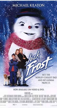 Directed by Troy Miller.  With Michael Keaton, Kelly Preston, Joseph Cross, Mark Addy. A father, who can't keep his promises, dies in a car accident. One year later, he returns as a snowman, who has the final chance to put things right with his son before he is gone forever.