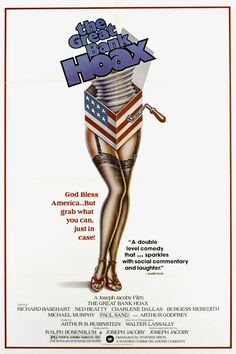 The Great Bank Hoax (1978) Stars: Richard Basehart, Ned Beatty, Charlene Dallas, Burgess Meredith, Michael Murphy, Paul Sand, Constance Forslund, Arthur Godfrey ~ Director: Joseph Jacoby