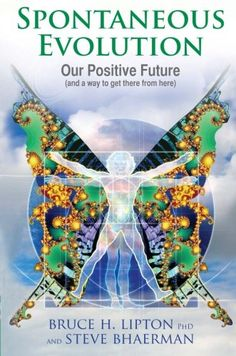 Spontaneous Evolution: Our Positive Future and a Way to Get There from Here by Bruce Lipton http://www.amazon.co.uk/dp/1848503059/ref=cm_sw_r_pi_dp_3yZtvb1AH35SN