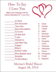Since they will be living in various countries over the years, they might need to know how to say I LOVE You in various languages. -just an idea 24 Personalized How to say I LOVE YOU Bridal Shower Game Wedding Shower Games, Wedding Games, Shower Party, Wedding Planning, Baby Shower, Before Wedding, Our Wedding, Wedding Stuff, Travel Bridal Showers