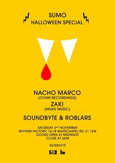Sumo Halloween Special   Rhythm Factory   London   https://beatguide.me/london/event/rhythm-factory-sumo-l-halloween-special-with-nacho-marco-ovum-20131102/poster/