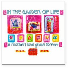#Artsmith Inc             #Everything ElseCollectibles                        #Square #Magnet #Garden #Love #Mother's #Love #Grows #Forever                 Square Car Magnet 3 x 3 In the Garden of Love a Mother's Love Grows Forever                             http://www.snaproduct.com/product.aspx?PID=8039134