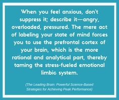Knowing is half the battle.  When you feel anxious, don't suppress it; describe it... Tame your #stress with #exercise, NeighborhoodTrainer.com