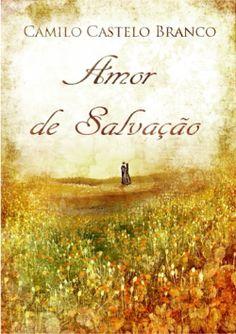 """Capa do livro """"Amor de Salvação"""" de Camilo Castelo Branco."""