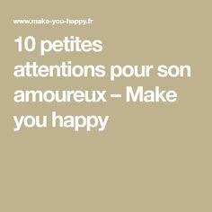 10 petites attentions pour son amoureux – Make you happy