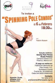 Spinning Pole Combos with Yatzin Kosom next February 6th, 2016. Regístrate en promociones@femexpole.org.mx