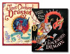 The original Clockwork Dragon picture book illustrated by Mark Oliver and the new version illustrated by Elys Dolan.
