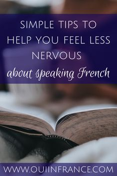 My simple tips to help you feel less nervous about speaking . If you're learning a foreign language, these tips will help you feel more confident. French Language Lessons, French Language Learning, Learn A New Language, French Lessons, Foreign Language, Second Language, Learn French Beginner, Learn French Fast, Learn To Speak French