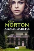 Amores Secretos - Kate Morton