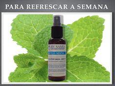 Refresque-se nesta semana. Água Perfumada de Hortelã. http://www.lojabysamia.com.br/detalhes/279