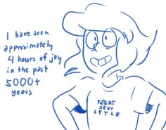 And I bet those four hours is the time she spent with Steven