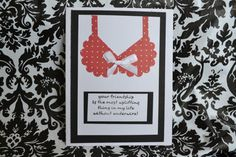 Friendship Card  Bra  Your Friendship is by InspirableCrafts