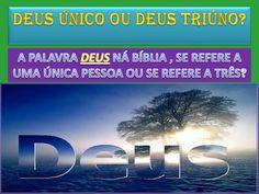 deus-unico-ou-deus-trino by EDDUSOUSA via Slideshare