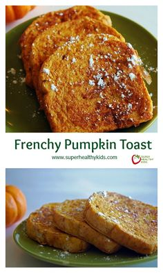 Frenchy Pumpkin Toast - Here's a way to pumpkin french toast in 5 minutes http://www.superhealthykids.com/frenchy-pumpkin-toast/