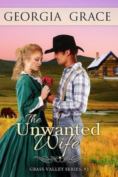 Georgia Grace - The Unwanted Wife / #awordfromjojo #Christianfiction #GeorgiaGrace