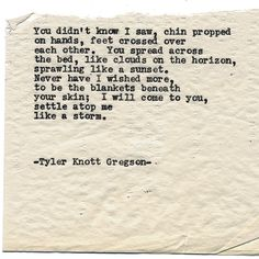 By author Tyler Knott: Typewriter Series #1418 by Tyler Knott Gregson ___ Chasers of the Light & All The Words Are Yours are Out Now! #tylerknott #writinglife #favouriteauthor