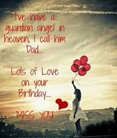 Best Birthday Quotes For Dad In Heaven Families Ideas Birthday In Heaven Quotes, Happy Birthday In Heaven, Best Birthday Quotes, Birthday Quotes For Daughter, Birthday Card Sayings, Dad Birthday Card, Daughter Sayings, Birthday Kids, Girlfriend Birthday