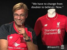 From doubters to believers YNWA Juergen Klopp, You'll Never Walk Alone, Walking Alone, Liverpool Fc, Attitude, Believe, Sweatshirts, People, Trainers