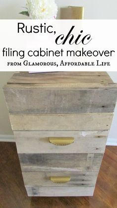 Rustic chic old filing cabinet makeover from Glamorous, Affordable Life