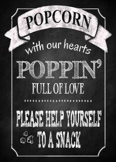 Popcorn Wedding Sign in Chalkboard style design- INSTANTLY DOWNLOADABLE and Printable file