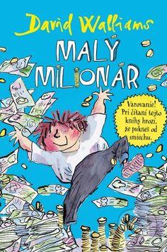 Ďalšia kniha od svetoznámeho britského komika a autora detských kníh Davida Walliamsa rozpráva je príbehom chlapca, z ktorého sa akoby zázrakom stane zo dňa na deň... (Kniha dostupná na Martinus.sk so zľavou, bežná cena 11,95 €)