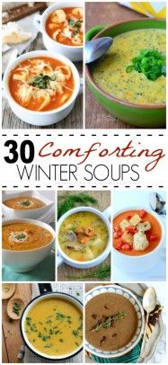 An amazing collection of 30 drool worthy Comforting Soup Recipes to keep your warm all fall and winter!
