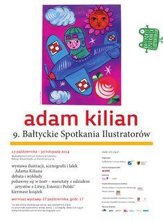 9. Bałtyckie Spotkania Ilustratorów  FB: http://tiny.pl/q665h   Autorem plakatu jest prof. Janusz Górski.  #Bałtyckiespotkaniailustratorow #Kilian #Ilustratorzy #NCK #Nadbałtyckie Centrum Kultury