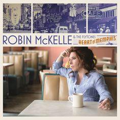 ROBIN McKELLE: Heart of Memphis (Doxie) [Spotify URL: ] [Release Date: 2/10/2015] [] Description: Jazz Singer