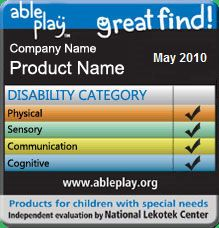 """Able Play website - """"Play products for children with special needs."""" You can even search toys by narrowing down if the child has physical/ sensory/ cognitive issues. So neat!!!"""