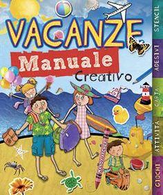 VACANZE MANUALE CREATIVO    Autore: A.A.V.V.   EAN: 9788860235350  Editore: IDEEALI   Collana: CREATIVITA' BAMBINI   Pagine: 96       Questo manuale creativo per giovani turisti è pieno di pagine da disegnare, colorare e scrivere, quiz, labirinti, giochi e fantastiche attività ambientati in meravigliosi luoghi di vacanza.          € 11,50