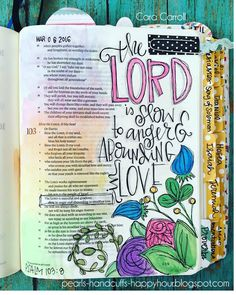 Psalm 103 / Pearls, Handcuffs, and Happy Hour: Bible Journaling for Beginners Faith Bible, My Bible, Bible Scriptures, Bible Quotes, Bible Psalms, Godly Quotes, Bible Journaling For Beginners, Bible Study Journal, Art Journaling