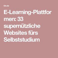 E-Learning-Plattformen: 33 supernützliche Websites fürs Selbststudium