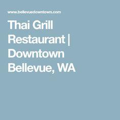 Thai Grill Restaurant Downtown Bellevue Wa