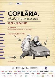 """Copilaria. Ramasite si Patrimoniu"" isi incheie itinerariul european"
