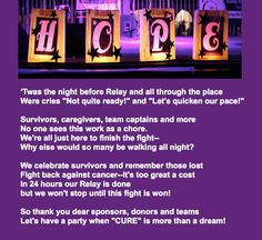 Twas the night before relay. This would be cute so send out for Xmas to our survivors and our team members
