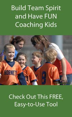 Youth Sports Coaches--- FREE Mobile App : The Tool You Need to Build Team Spirit and Have FUN