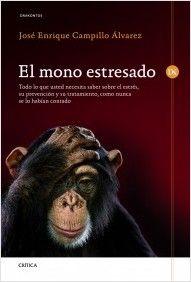 El mono estresado - José Enrique Campillo Álvarez