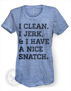 I Clean Jerk Have A Nice Snatch Women's Kettlebell Crossfit AA TR301 T Shirt | eBay