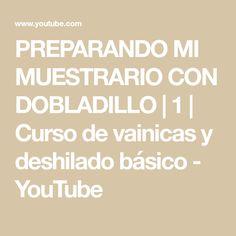 PREPARANDO MI MUESTRARIO CON DOBLADILLO | 1 | Curso de vainicas y deshilado básico - YouTube Youtube, Hemline, Youtubers, Youtube Movies
