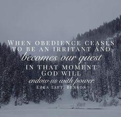 Ezra Taft Benson spiritual power obedience lds