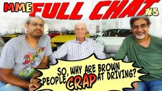 MME Full Chat 5 - So, why are brown people crap drivers?