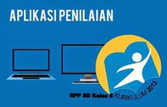 Aplikasi Penilaian Hasil Belajar Siswa Terbaru Dan RPP K-13 Kelas 5 Microsoft Excel, Education, Dahlia, Words, Islam, Mario, Cover, Projects, Log Projects